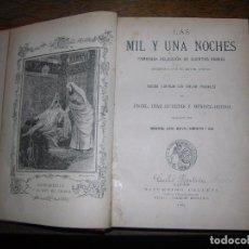 Libros antiguos: (F.!) LAS MIL Y UNA NOCHE DEL AÑO 1902. Lote 96481787