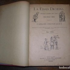 Libros antiguos: (F.1) LA EDAD DICHOSA POR CARLOS FRONTAURA AÑO 1890. Lote 96484907