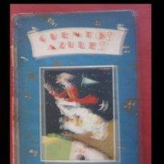 Libros antiguos: CUENTOS AZULES. CUENTOS DE CALLEJA. Lote 105976419