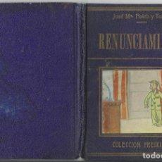 Libros antiguos: FOLCH Y TORRES *RENUNCIAMIENTO* (HISTORIETA DE REYES) - COLECCION FREIXINET. Lote 97885655