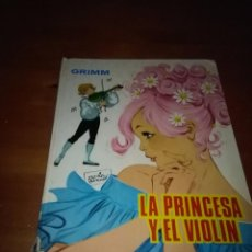 Libros antiguos: LA PRINCESA YEL VIOLIN.GRIMM. EST16B3. Lote 97956875