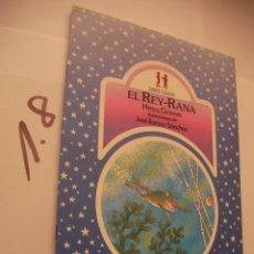 Libros antiguos: CUENTO INFANTIL - EL REY RANA - ENVIO INCLUIDO A ESPAÑA. Lote 98003239