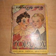 Libros antiguos: CORAZON EDMUNDO DE AMICIS COLECCION TOPACIO 3ª EDICION 1947 EDITORIAL SOPENA ARGENTINA. Lote 98399091