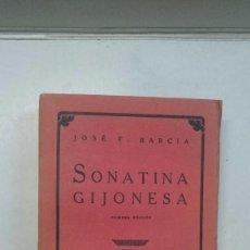 Libros antiguos: JOSÉ F. BARCIA: SONATINA GIJONESA (1929) (PRIMERA EDICIÓN). Lote 98440347