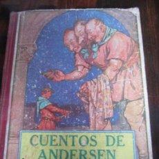Libros antiguos: CUENTOS DE ANDERSEN. WHITMAN PUBLISHING, USA. 1927. ANTIGUO CUENTO ILUSTRADO EN TAPA DURA. CON SEÑAL. Lote 99208963