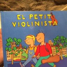 Livros antigos: ANTIGUO LIBRO EL PETIT VIOLINISTA ESCRITO POR NÚRIA VARELA AÑO 2007. Lote 99224743
