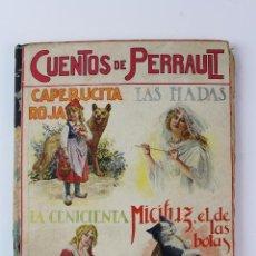 Libros antiguos: L-1103. CUENTOS DE PERRAULT. RAMON SOPENA, BARCELONA. 1933.. Lote 99502975