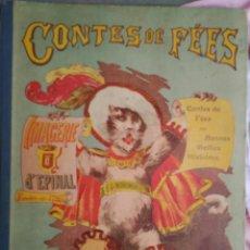 Libros antiguos: CONTES DE FÉES IMAGERIE D´EPINAL 1900-XX.. Lote 99755019