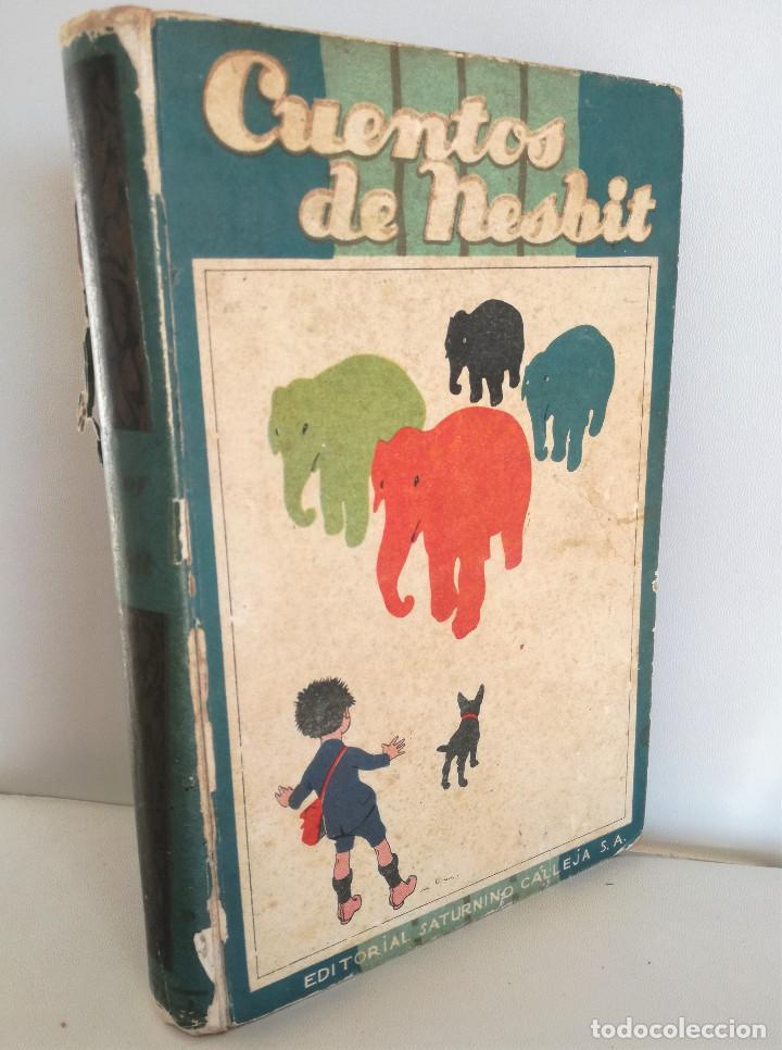 Libros antiguos: CUENTOS DE NESBIT - ILUSTRADO - EDITORIAL SATURNINO CALLEJA (AÑOS 20, CIRCA 1924) - Foto 7 - 99828967