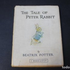 Libros antiguos: THE TALE OF PETER RABBIT. BEATRIX POTTER. LONDON, FREDERICK WARNE AND CO, CIRCA 1930. Lote 100130667