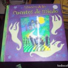 Libros antiguos: EL TESORO DE LOS CUENTOS DE MIEDO 320 PAGINAS. Lote 100385439