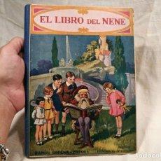 Libros antiguos: CUENTO COLECCION BIBLIOTECA PARA NIÑOS GULLIVER EL LIBRO DEL NENE EDITORIAL SOPENA 1930. Lote 100389267