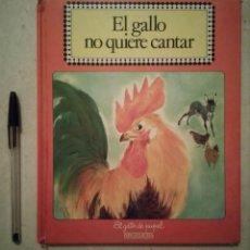 Libros antiguos: LIBRO - EL GALLO NO QUIERE CANTAR - FAUNA - ROMAIN SIMON - BRUGUERA - AÑO 1980. Lote 101114559
