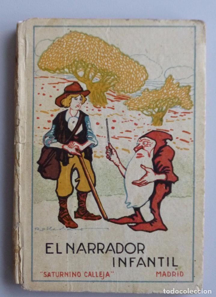 EL NARRADOR INFANTIL // CUENTOS DE CALLEJA // ILUSTRACIONES DE ROBLEDANO // RARO (Libros Antiguos, Raros y Curiosos - Literatura Infantil y Juvenil - Cuentos)