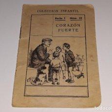 Libros antiguos: ANTIGUO CUENTO ILUSTRADO - CORAZON FUERTE - SERIE I Nº 10 - RAMON SOPENA - AÑOS 30 / 40. Lote 102993951
