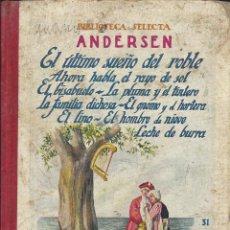 Libros antiguos: ANDERSEN. BIBLIOTECA SELECTA. EDIT. RAMON SOPENA. AÑOS 30. INCOMPLETO. Lote 103655707