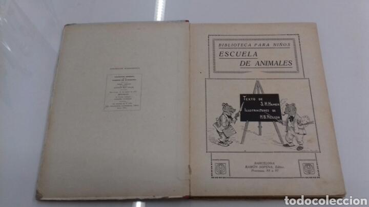 Libros antiguos: ESCUELA DE ANIMALES S.H. HAMER MAGNIFICAS ILUSTRACIONES H.B. NEILSON SOPENA EDITOR 1917 1° EDICION - Foto 3 - 104295432