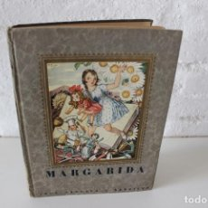 Libros antiguos: MARGARIDA. TEXT I DIBUIXOS DE LOLA ANGLADA I SARRIERA. 1ª ED. CIRCA 1928. CONTES INFANTILS CATALÀ. Lote 104603939