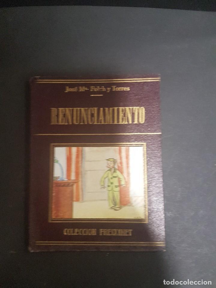 COLECCIÓN FREIXINET. RENUNCIAMIENTO. FOLCH Y TORRES (Libros Antiguos, Raros y Curiosos - Literatura Infantil y Juvenil - Cuentos)