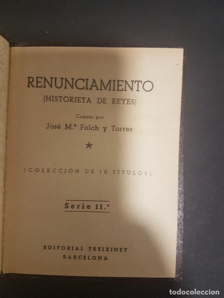 Libros antiguos: COLECCIÓN FREIXINET. RENUNCIAMIENTO. FOLCH Y TORRES - Foto 2 - 104628659