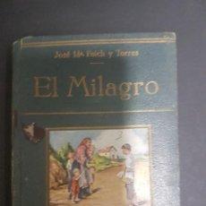 Libros antiguos: COLECCIÓN FREIXINET. EL MILAGRO.FOLCH Y TORRES. Lote 104631271