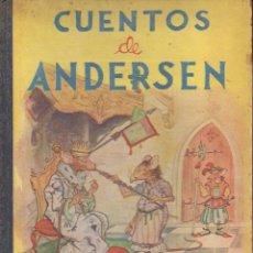 Libros antiguos: CUENTOS DE ANDERSEN ILUSTRADOS POR LONGORIA (MAUCCI, S.F.). Lote 105013719