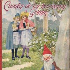 Libros antiguos: CUENTOS DE LOS HERMANOS GRIMM (BIBL.PARA NIÑOS SOPENA, 1918). Lote 105014063