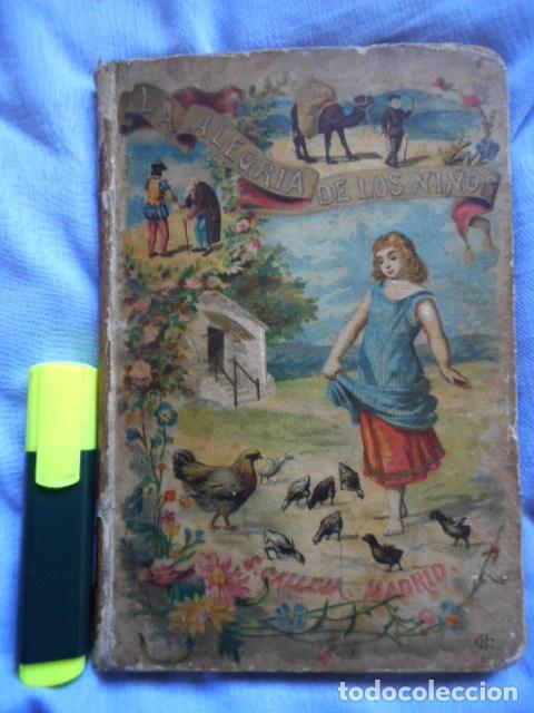 LA ALEGRÍA DE LOS NIÑOS - LIBRO ILUSTRADO- SATURNINO CALLEJA, 1896 (Libros Antiguos, Raros y Curiosos - Literatura Infantil y Juvenil - Cuentos)