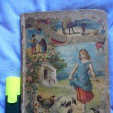 Libros antiguos: LA ALEGRÍA DE LOS NIÑOS - LIBRO ILUSTRADO- SATURNINO CALLEJA, 1896. Lote 105040379