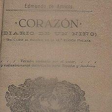 Libros antiguos: CORAZON, DIARIO DE UN NIÑO. DE AMICIS, EDMUNDO. A-CUENTO-0822. Lote 105245867