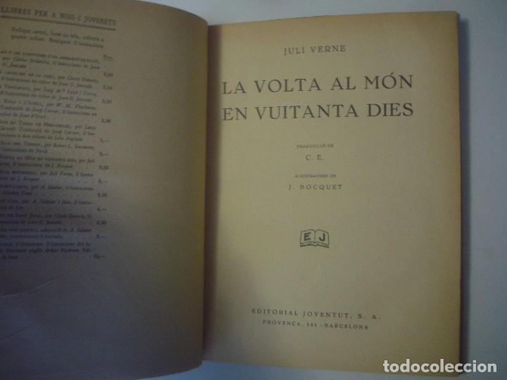 Libros antiguos: LIBRERIA GHOTICA. JULI VERNE. LA VOLTA AL MON EN 80 DIES. EDITORIAL JUVENTUD. 1934. FOLIO. ILUSTRADO - Foto 3 - 105279031