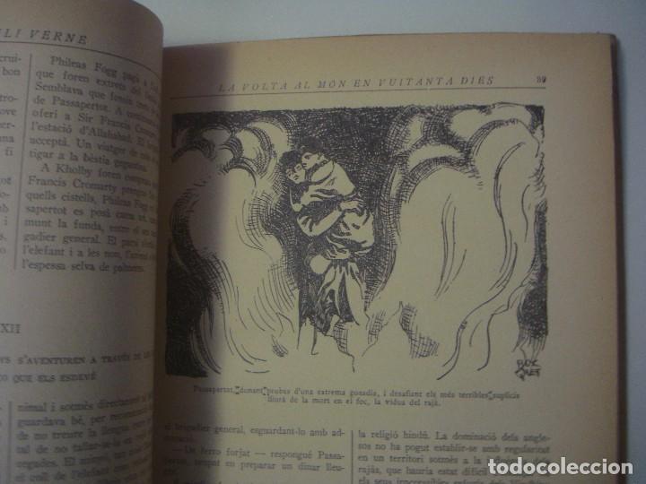 Libros antiguos: LIBRERIA GHOTICA. JULI VERNE. LA VOLTA AL MON EN 80 DIES. EDITORIAL JUVENTUD. 1934. FOLIO. ILUSTRADO - Foto 7 - 105279031