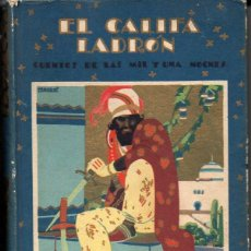 Alte Bücher - EL CALIFA LADRÓN - CUENTOS DE LAS MIL Y UNA NOCHES (PERLA CALLEJA, 1931) ILUSTRADO POR PENAGOS - 105353851