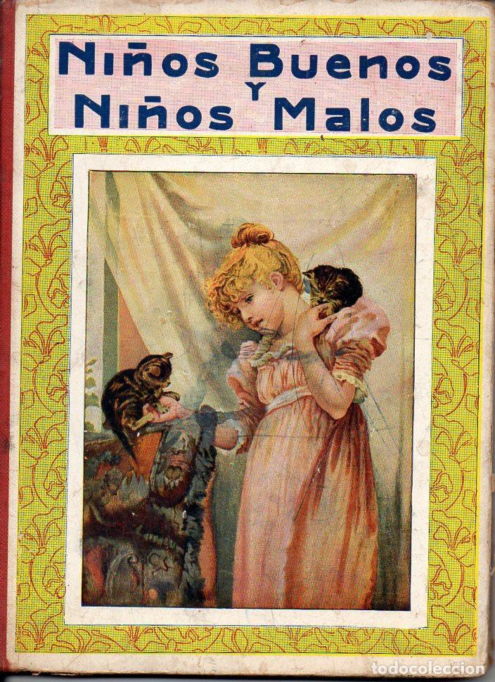 NIÑOS BUENOS Y NIÑOS MALOS (SOPENA, 1930) (Libros Antiguos, Raros y Curiosos - Literatura Infantil y Juvenil - Cuentos)