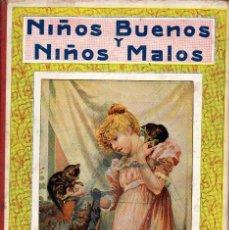Libros antiguos: NIÑOS BUENOS Y NIÑOS MALOS (SOPENA, 1930). Lote 105354139