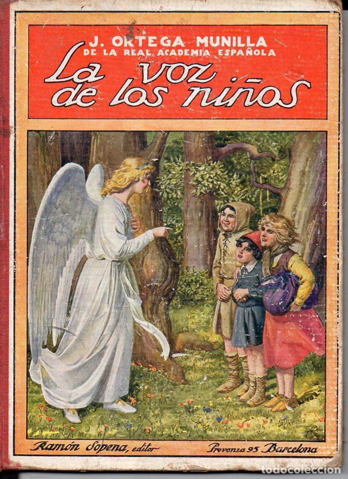 J. ORTEGA MUNILLA : LA VOZ DE LOS NIÑOS (SOPENA, 1922) (Libros Antiguos, Raros y Curiosos - Literatura Infantil y Juvenil - Cuentos)