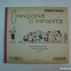Libros antiguos: NARCISA FREIXAS: CANÇONS D'INFANTS. IL-LUSTRACIONS DE TORNÉ ESQUIUS. Lote 105389343