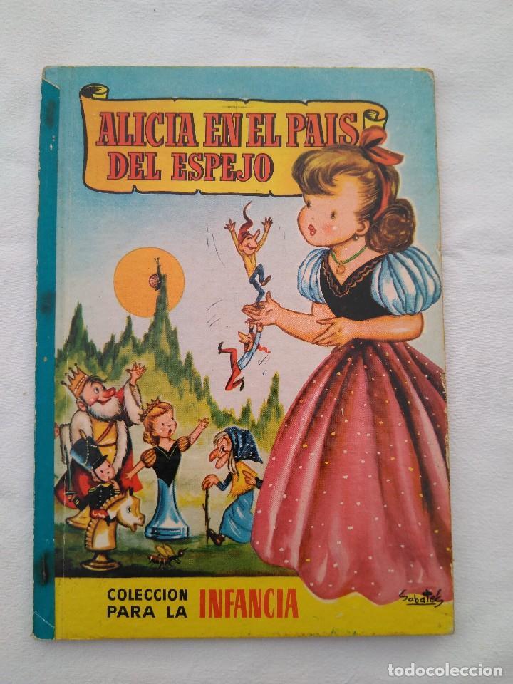 ALICIA EN EL PAIS DEL ESPEJO. COLECCIÓN PARA LA INFANCIA (Libros Antiguos, Raros y Curiosos - Literatura Infantil y Juvenil - Cuentos)
