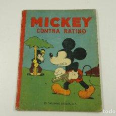 Libros antiguos: MICKEY CONTRA RATINO, ILUSTRACIONES WALT DISNEY, 1935, ED. SATURNINO CALLEJA. 21X28CM. Lote 105876355