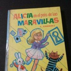 Libros antiguos: ALICIA EN EL PAIS DE LAS MARAVILLAS SALIDA 1 EURO. Lote 203851636