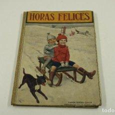 Libros antiguos: HORAS FELICES, 1917, BIBLIOTECA PARA NIÑOS, RAMON SOPENA EDITOR, BARCELONA. 18,5X25,5CM. Lote 106158675