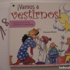 Libros antiguos: VAMOS A VESTIRNOS - FRANCESC ROVIRA. Lote 106658279