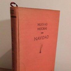 Libros antiguos: NUEVAS HISTORIAS PARA NAVIDAD - CHARLES DICKENS - 1ª EDICIÓN 1945 NUMERADA.. Lote 106665163