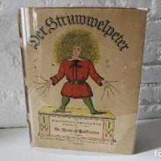 Libros antiguos - Der Struwwelpeter. Heinrich Hoffmann. Auf Deutsch. En Alemán. Pedro Melenas. Ca 1910 - 106786587