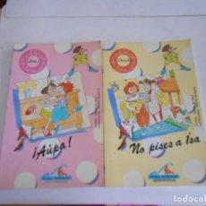 Libros antiguos: DOS LIBROS INFANTILES,NUMEROS 1 Y 2,NO PISES A ISA Y AUPA,. Lote 107018663