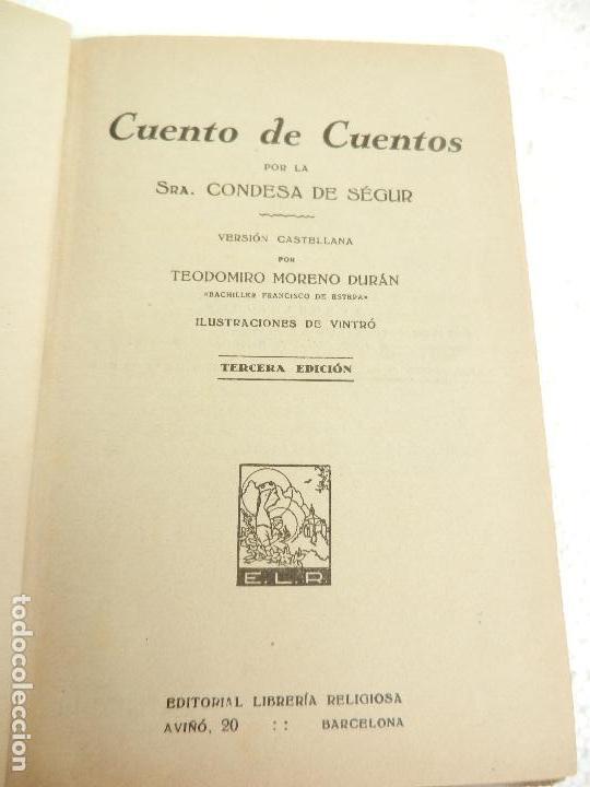 Libros antiguos: CUENTO DE CUENTOS POR LA SEÑORA CONDESA DE SÉGUR ILUST. DE VINTRÓ 3ª ED. LIB. RELIGIOSA 1926. - Foto 2 - 107247983