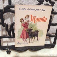 Libros antiguos: MAMITA. , CUENTOS ILUSTRADOS PARA NIÑOS RAMON SOPENA - EDICION 1900.... Lote 107391159