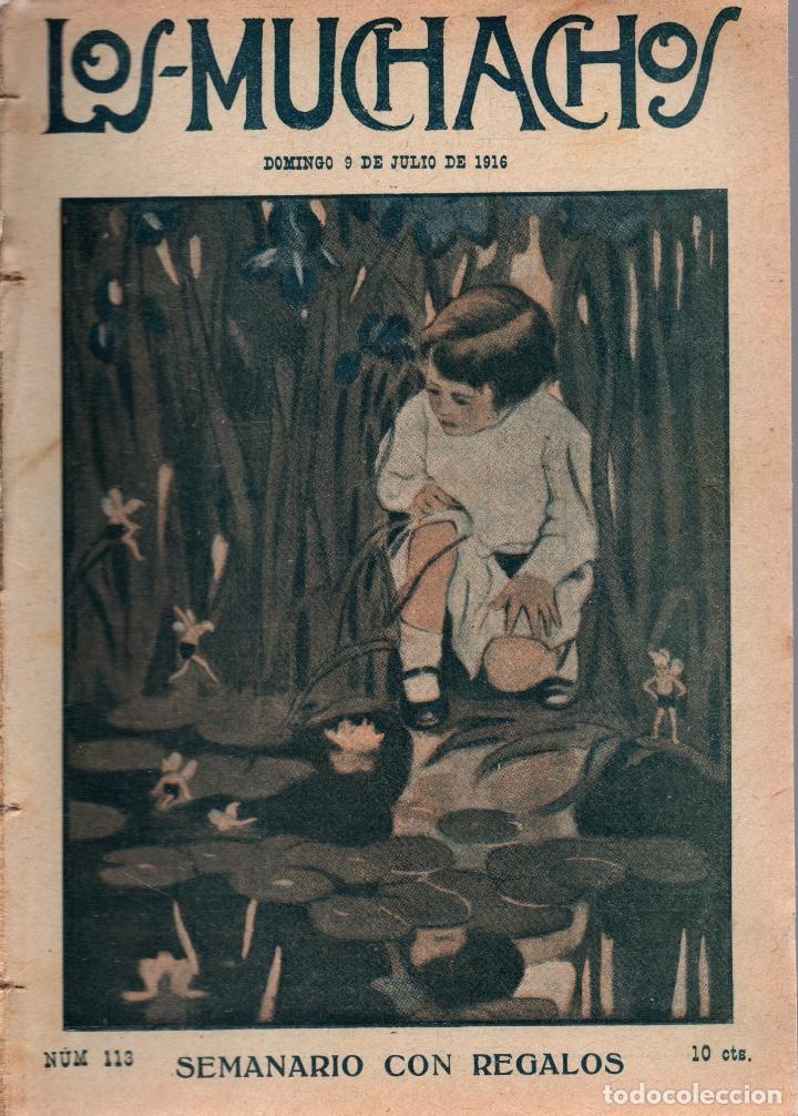 LOS MUCHACHOS. SEMANARIO CON REGALOS Nº 113. DOMINGO 9 DE JULIO DE 1916. (Libros Antiguos, Raros y Curiosos - Literatura Infantil y Juvenil - Cuentos)