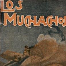 Libros antiguos: LOS MUCHACHOS. SEMANARIO CON REGALOS Nº 128. DOMINGO 28 DE OCTUBRE DE 1916.. Lote 107605475