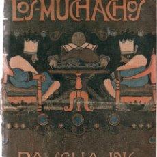Libros antiguos: LOS MUCHACHOS. SEMANARIO CON REGALOS Nº 137. PASCUA 1916. Lote 107680567